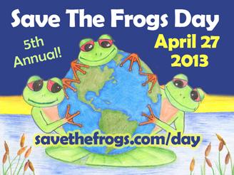 Save the Frogs Day 2013