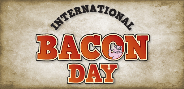 Wednesday is International Bacon Day