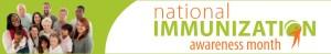 Natl Immunization Awareness Month