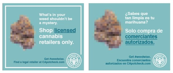 "English and Spanish-language Internet advertisements for the Bureau of Cannabis Control's ""Get #weedwise"" marketing campaign."