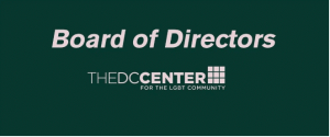 Update from the DC Center Board of Directors: Welcoming a New Slate of Officers