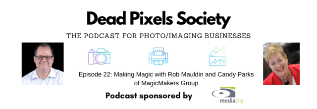 The Dead Pixels Society Podcast: Making Magic with Rob Mauldin and Candy Parks
