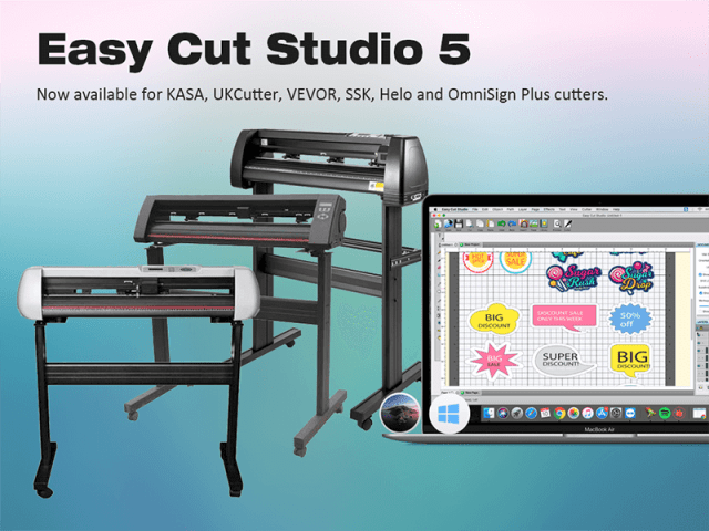 Easy Cut Studio 5 is now available for KASA, UKCutter, VEVOR, SSK, Helo and OmniSign Plus cutters