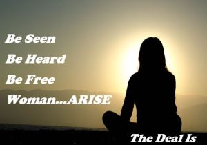 Woman...Arise! _thedealis.co.za