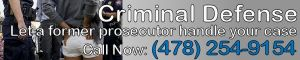Criminal Defense - let as former prosecutor handle your case