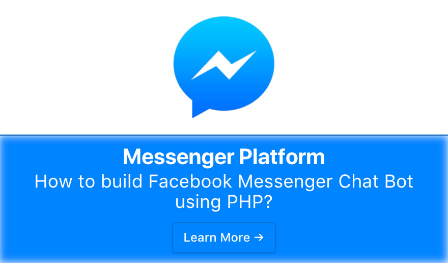 How to build Facebook Messenger Chat Bot using PHP - The