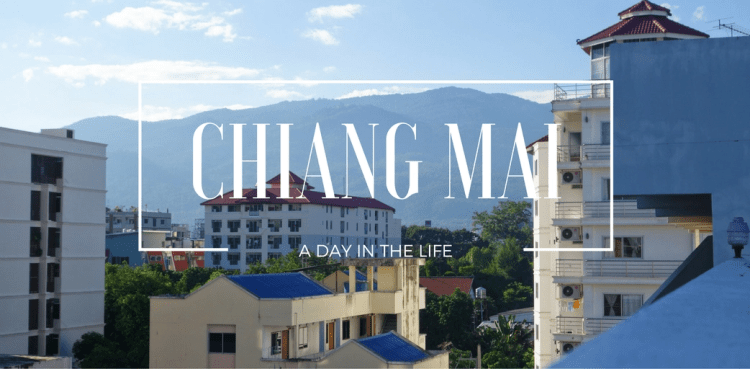 Cheerful, cheap Chiang Mai - a day in the life