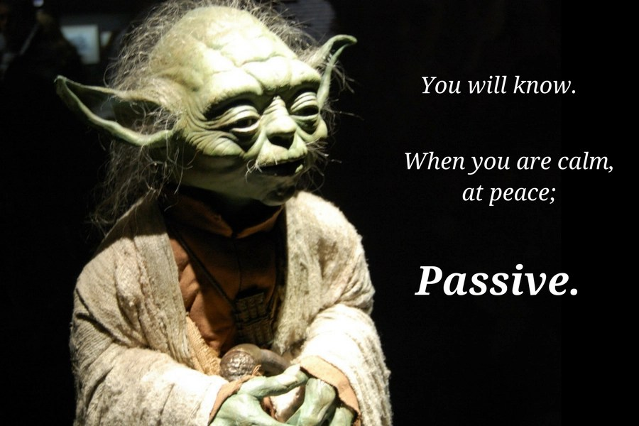 Invest using the force: You will know. When you are calm, at peace - passive.