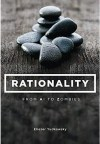 Rationality: AI to Zombies - Eliezer Yudkowsky