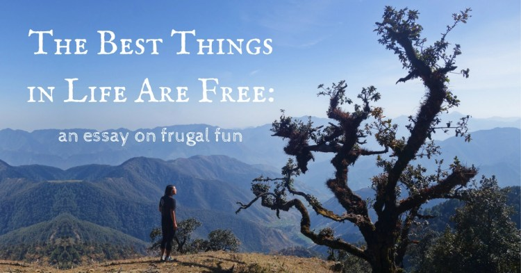 The best things in life are free essay cover image