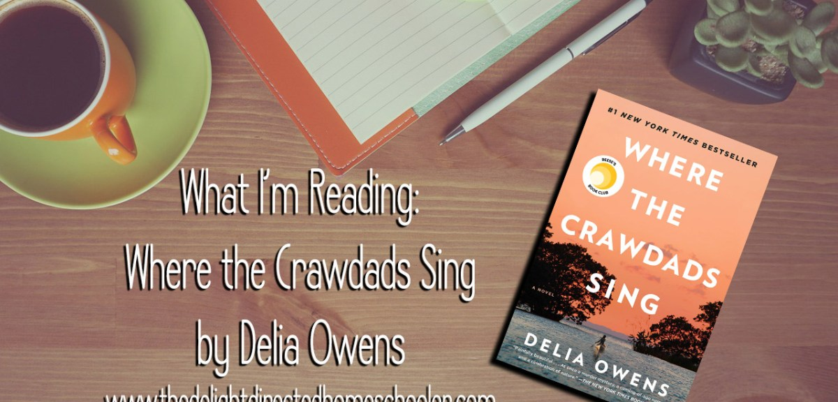 What I'm Reading- Where the Crawdads Sing