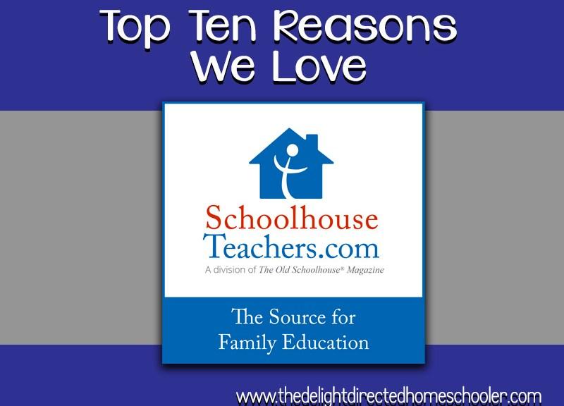 Top Ten Reasons We Love Schoolhouse Teachers [dot] Com