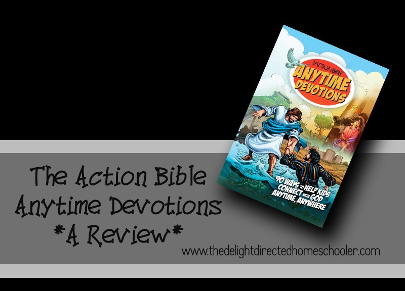 The Action Bible Anytime Devotions- A Review