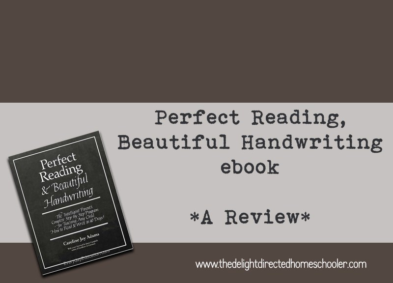 Perfect Reading, Beautiful Handwriting- A Review