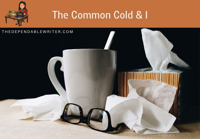 Common Cold And I