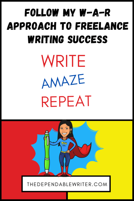 W-A-R Approach to Freelance Writing - Write, Amaze, Repeat
