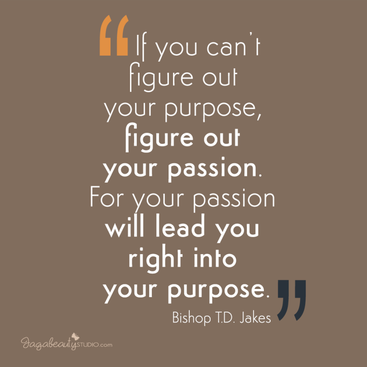 passion-and-purpose-motivation-quote