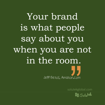 your-brand-is-what-people-say-about-you motivation- quote