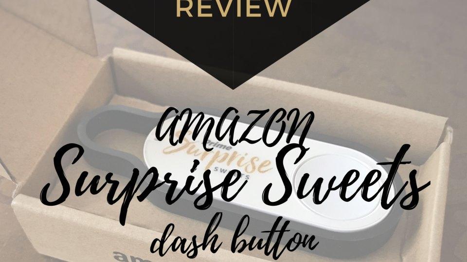 The Design Jedi | Honest Review - Amazon Surprise Sweets Dash Button