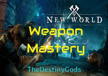 New World Weapon Mastery Boost