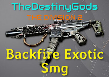 division 2 backfire exotic smg