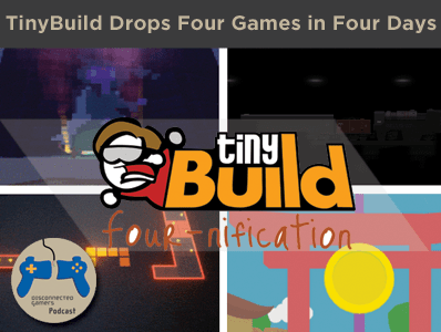 tinyBuild games, steam publishers, game publishing, developer relations, tiny build new games,