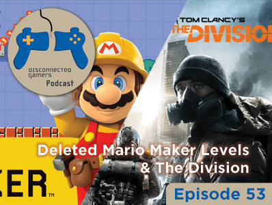 the division is like destiny, tom clancys the division, super mario maker, nintendo deleting levels, video editing, youtube lets plays,