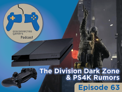 Ep 63 – Division Issues & More PS4K Rumors – The