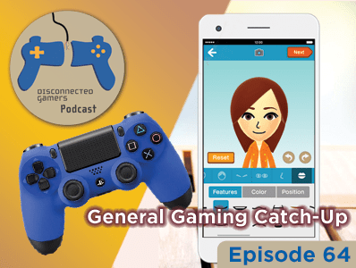 podcast, gaming podcast, game talk show, nintendo wiitomo, the division gameplay, dualshock 4 controller,