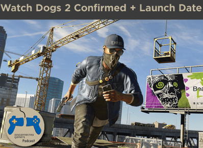 Watch Dogs 2, Ubisoft, E3 2016, Watch Dogs 2 release date, Watch Dogs 2 hacking,