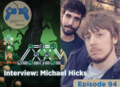 podcast interview, gaming podcast, gaming interview, indie game development, disconnected gamers, michael hicks, the path of motus, cyberbullying awareness, educational games,