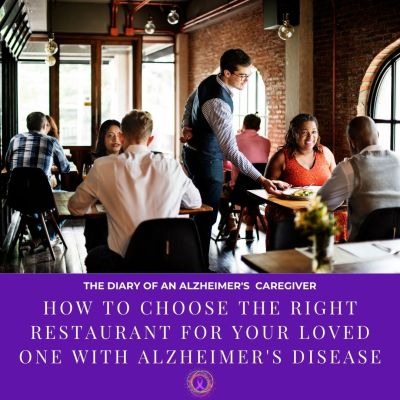 How To Choose The Right Restaurant For Your Loved One With Alzheimer's Disease