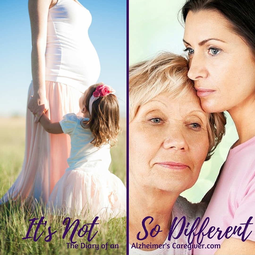 Mother and small child together and a mom with Alz with her grown daughter. It's Not So Different is the title by The Diary of an Alzheimer's Caregiver