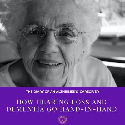How Hearing Loss and Dementia Go Hand-in-Hand