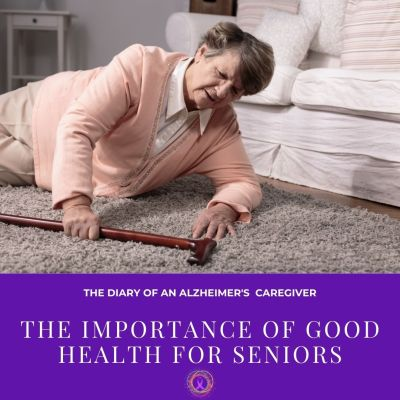 The Importance Of Good Health For Seniors