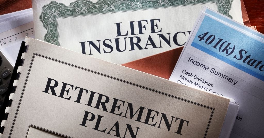 a life insurance policy, retirement plan doc and a 401 k statement