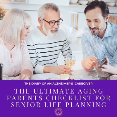 The Ultimate Aging Parents Checklist For Senior Life Planning