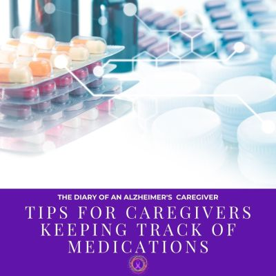 Tips for Caregivers Keeping Track of Medications