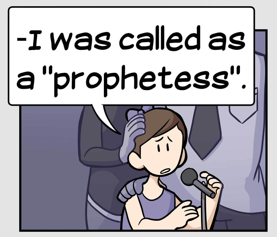 "When I was thirteen I was called as a ""Prophetess"