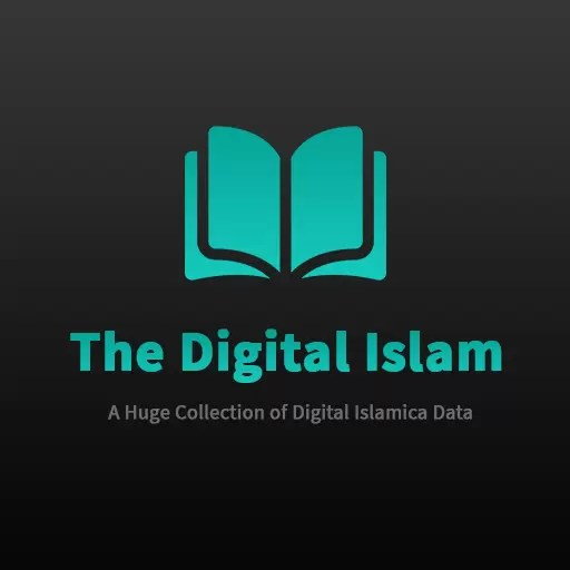 The Digital Islam >> A Huge Collection Digital Islamic Data