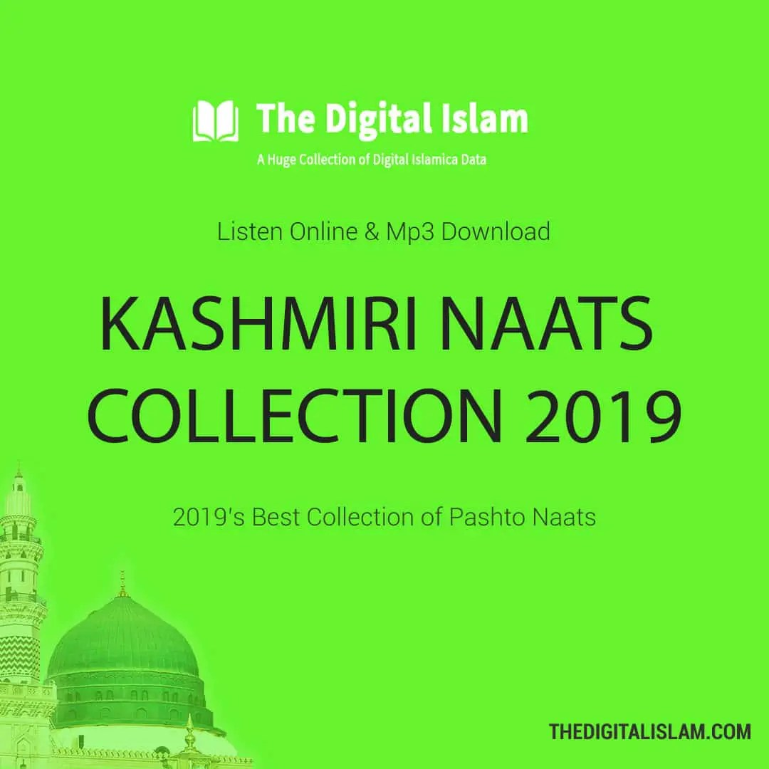 103+ Kashmiri Naats (Audio) Collection 2019 >> Mp3 Download