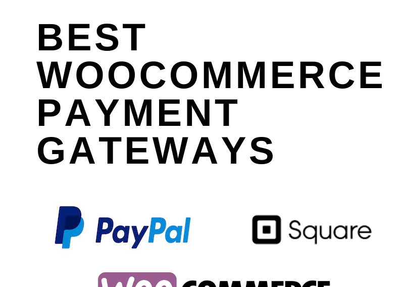 best woocommerce payment gateways