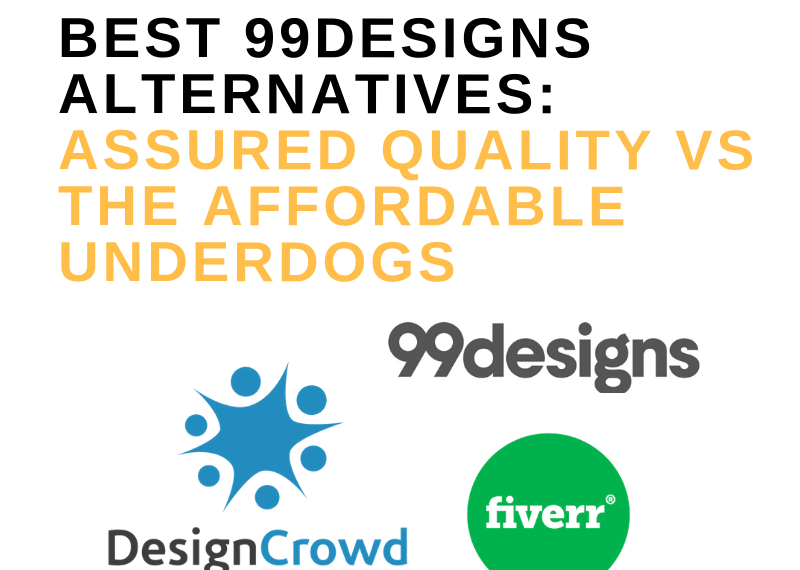 BEST 99DESIGNS ALTERNATIVES_ ASSURED QUALITY VS THE AFFORDABLE UNDERDOGS