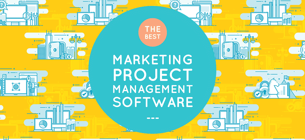The best marketing project management softwares