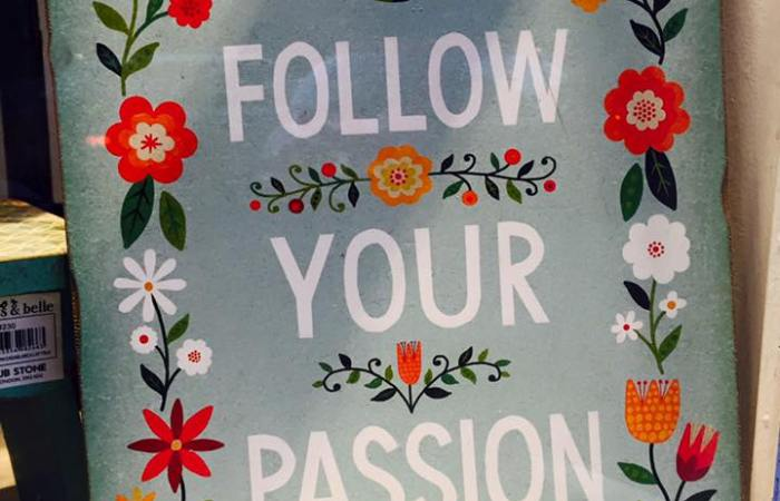 Inspiration #1: Follow your passion