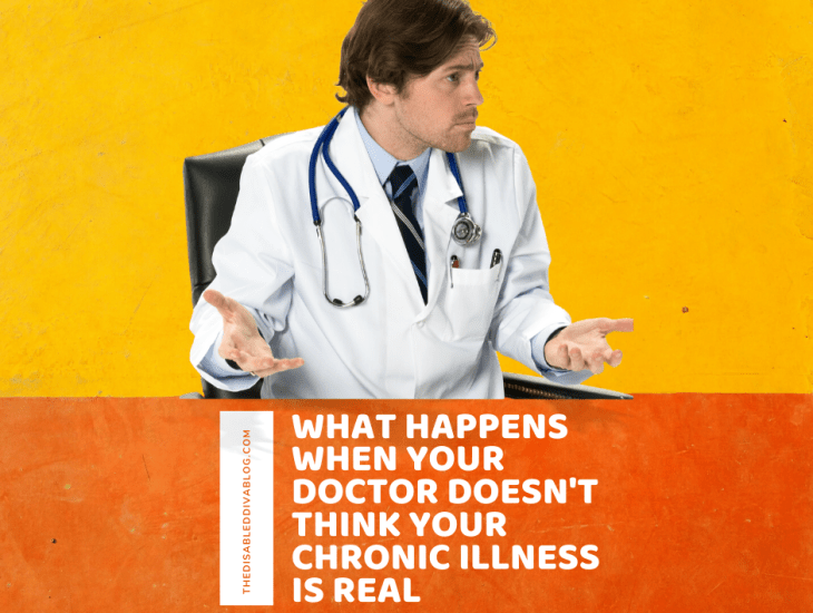 What happens when your doctor does not believe in your chronic illness diagnosis? Find out how they waste your time and money by running duplicate and unnecessary tests. Plus how they put your health at risk by dismissing you.