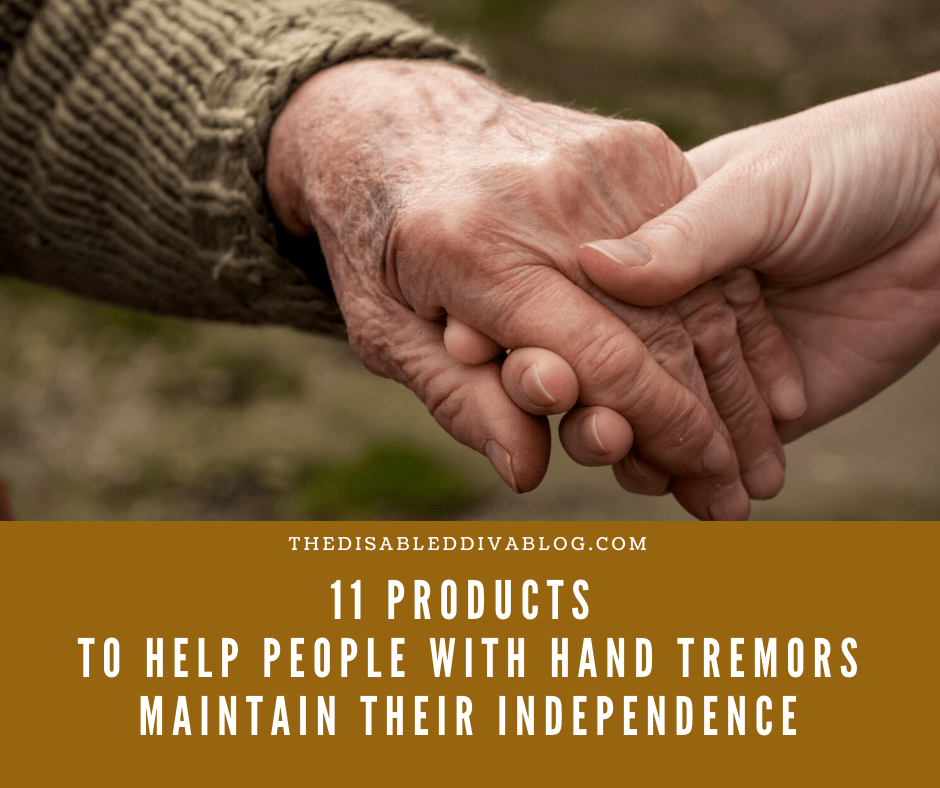 11 Products to Help People with Hand Tremors Maintain Their Independence
