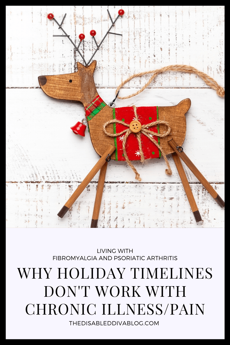 There is nothing normal about living with multiple chronic illnesses. So why do we expect ourselves to adhere to a holiday schedule that many healthy people struggle to keep up with? Today I am sharing why holiday timelines don't work with chronic illness/pain.