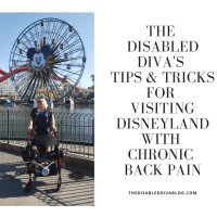 The Disabled Diva's Tips and Tricks for Visiting Disneyland with Chronic Back Pain
