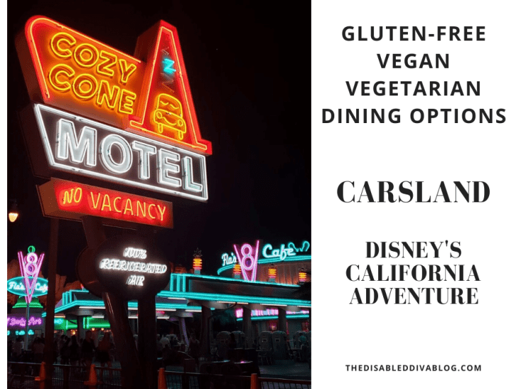 gluten-free vegan vegetarian carsland california adventure disneyland